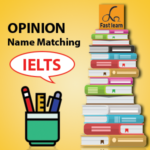 Name opinion matching in IELTS reading