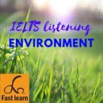 environment - listening