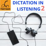 Dictation in listening 2