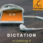 Dictation in listening 4
