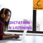 dictation in listening
