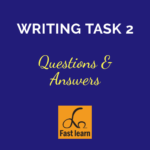 IELTS Writing Task 2 questions and answers