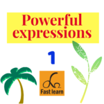 Powerful expressions 1