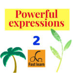 Powerful expressions 2