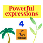 Powerful expressions 4