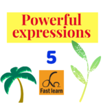 Powerful expressions 5